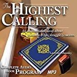 The Highest Calling | Lawrence Janesky