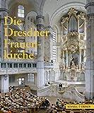 img - for Die Dresdner Frauenkirche: Jahrbuch Zu Ihrer Geschichte Und Gegenwart (Jahrbuch Dresdner Frauenkirche) (German Edition) book / textbook / text book