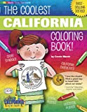 The Coolest California Coloring Book! (California Experience)