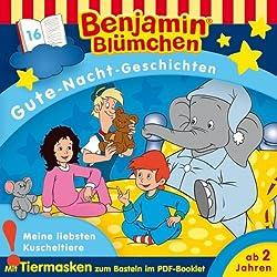 Meine liebsten Kuscheltiere (Benjamin Blümchen Gute-Nacht-Geschichten 16)