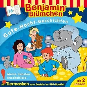 Meine liebsten Kuscheltiere (Benjamin Blümchen Gute-Nacht-Geschichten 16) Hörspiel