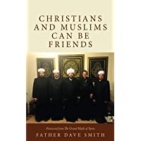Christians and Muslims can be Friends