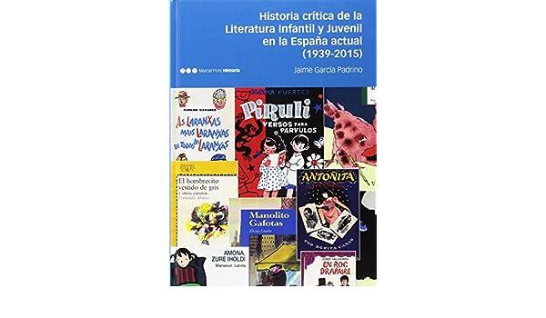 Historia crítica de la Literatura Infantil y Juvenil en la España ...