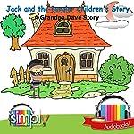 Jack & the Burglar Children's Story: A Grandpa Dave Story | Grandpa Dave