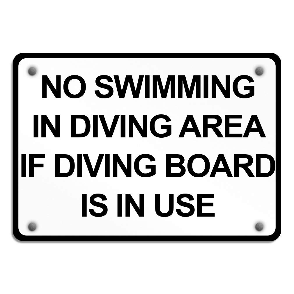 No Swimming in Diving Area If Diving Board is in Use Aluminum Weatherproof Metal Sign Horizontal Street Signs 24X18Inches by Sign Destination