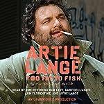 Too Fat to Fish | Artie Lange