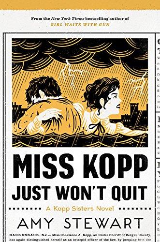 Miss Kopp Just Won't Quit (A Kopp Sisters Novel)