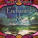 Enchanted Isle Audiobook by Melanie Dobson Narrated by Stina Nielsen