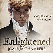 Enlightened: Enlightenment, Book 3 | Joanna Chambers