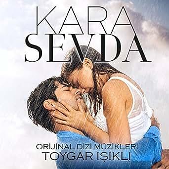 Kara Sevda (Orijinal Dizi Müzikleri) by Toygar Işıklı on