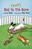 img - for Bad to the Bone (Down Girl and Sit Series) book / textbook / text book