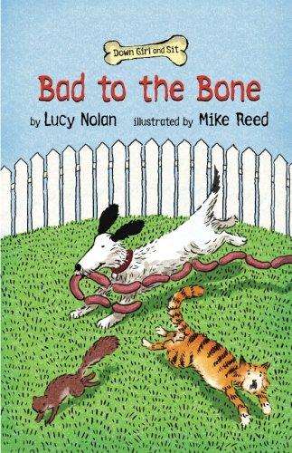 Bad to the Bone (Down Girl and Sit)
