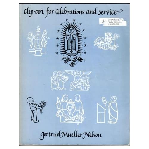 Clip Art for Celebrations and Service G. Nelson