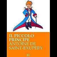 Il Piccolo Principe (RLI CLASSICI) (Italian Edition)