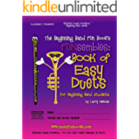 The Beginning Band Fun Book's FUNsembles: Book of Easy Duets (Clarinet/Trumpet): for Beginning Band Students book cover