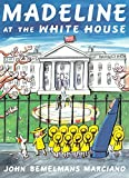 Madeline At The White House (Turtleback School & Library Binding Edition) (Madeline) (Madeline (Paperback))
