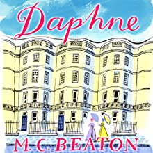 Daphne: The Six Sisters, Book 4 Audiobook by M. C. Beaton Narrated by Claire Morgan