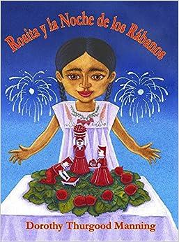 Rosita Y La Noche De Los Rábanos por Dorothy Thurgood Manning epub