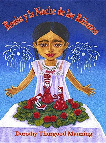 Rosita y la Noche de los Rabanos (Spanish Edition) [Dorothy Thurgood Manning] (Tapa Dura)