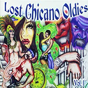 Lost Chicano Oldies 1