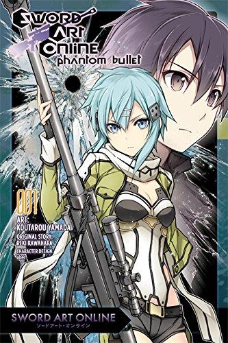 Sword Art Online: Phantom Bullet, Vol. 1 - manga (Sword Art Online Manga) (1 Online 1)