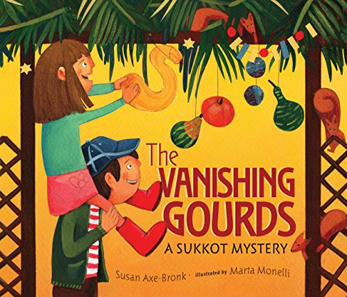 The Vanishing Gourds: A Sukkot Mystery Susan Axe-Bronk
