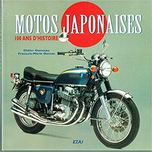 Lire en ligne MOTOS JAPONAISES. 100 ans d'histoire epub pdf