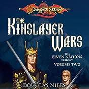 The Kinslayer Wars: Dragonlance: Elven Nations Trilogy, Book 2 | Douglas Niles