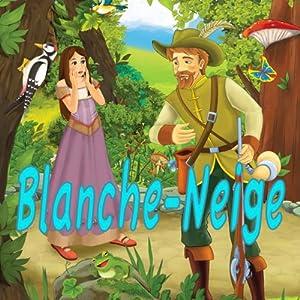 Blanche-Neige Audiobook