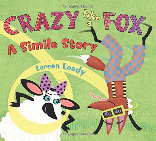 Crazy Like a Fox: A Simile Story PDF