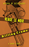 Killing Crows