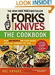 Forks Over Knives - The Cookbook: Ove...