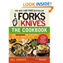 Forks Over Knives - The Cookbook: Over 300 Recipes for Plant-Based Eating All Through the Year