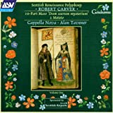 Carver: Scottish Renaissance Polyphony, Vol.1