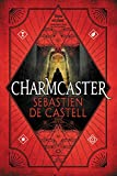 Charmcaster (Spellslinger (3))