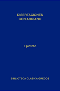 Disertaciones por Arriano (Biblioteca Clásica Gredos nº 185)