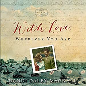 With Love, Wherever You Are Audiobook