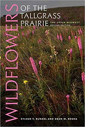 Wildflowers Of The Tallgrass Prairie The Upper Midwest Bur