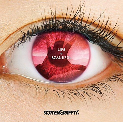 ロットングラフティー / Life Is Beautiful[限定盤]