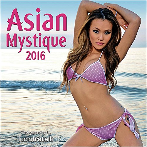 2016 ASIAN MYSTIQUE Wall Calendar (Asian Girls Calendar)