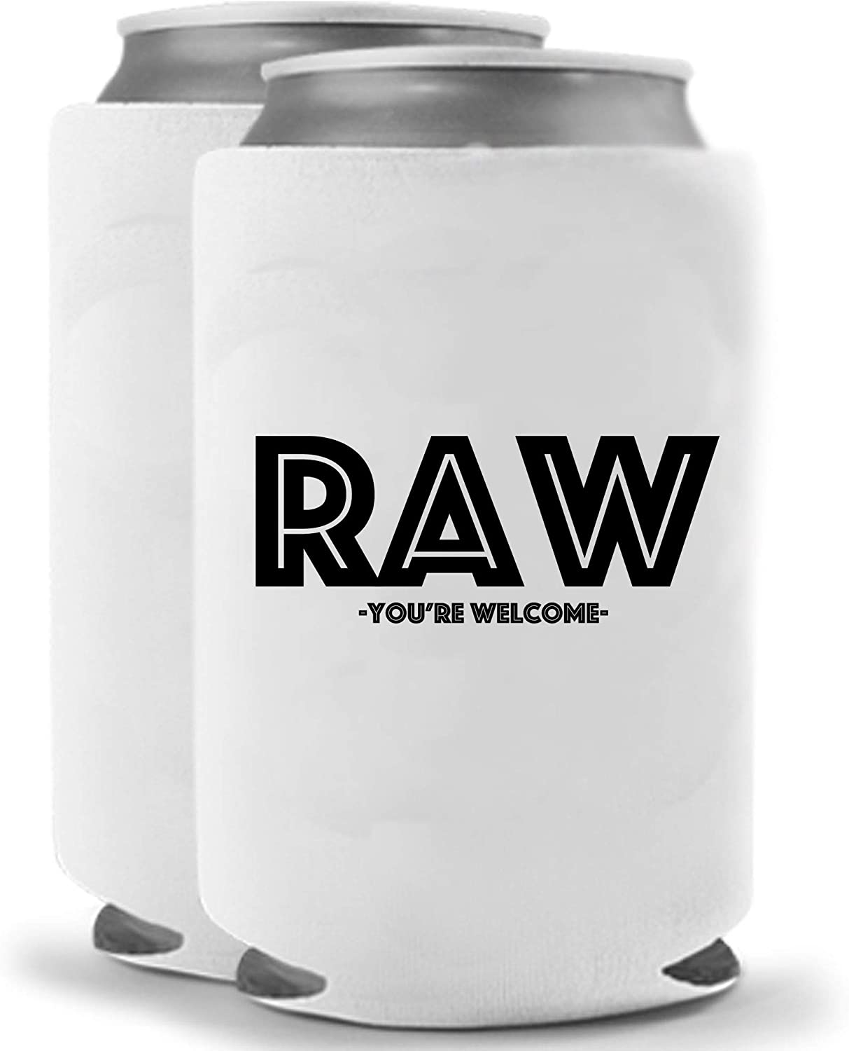 Raw | Set of Two (2) | Can Coolers | Naughty Inappropriate Crude Funny - Coolies | Huggies Hugger | Insulated Beverage Holder for Parties Pranks Jokes (Raw)