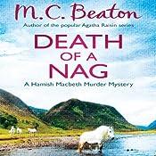 Death of a Nag: Hamish Macbeth, Book 11 | M. C. Beaton