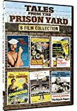 Tales From The Prison Yard - 6 Features - Convicted, Cell 2455 Death Row, Escape From San Quentin, City Of Fear, Valachi Papers, Last Detail