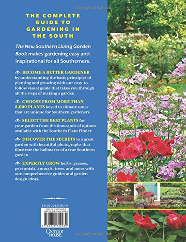 The New Southern Living Garden Book: The Ultimate Guide To Gardening ( Southern Living (Paperback Oxmoor)): The Editors Of Southern Living:  9780848742980: ...