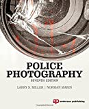 Police Photography, Norman Marin and Larry S. Miller, 1455777633