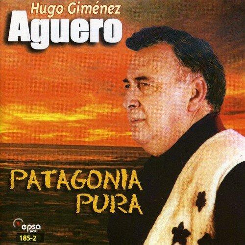 Patagonia Pura by Hugo Gimenez Aguero (1998-10-20)