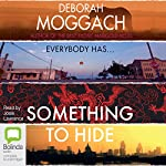 Something to Hide | Deborah Moggach