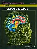 SCIENCE WORKSHOP SERIES:BIOLOGY/HUMAN BIOLOGY STUDENT EDITION 2000C