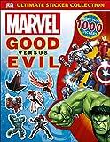 Ultimate Sticker Collection: Marvel Good versus Evil (Ultimate Sticker Collections)