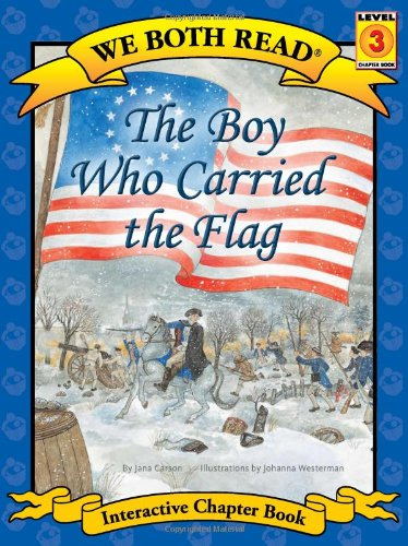 The Boy Who Carried the Flag (We Both Read - Level 3 (Paperback))
